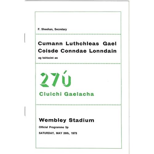 1973 Wembley Gaelic Games (Britain v Donegal, Carrols All-Stars v Kerry & Carrols All-Stars v Tipperary) Programme