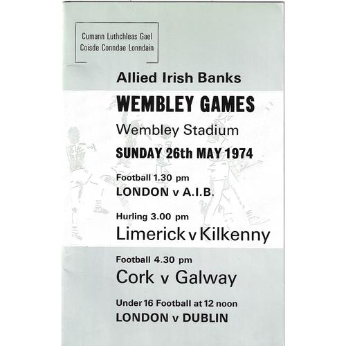 1974 Wembley Gaelic Games (London v A.I.B, Limerick v Kilkenny & Cork v Galway) Programme