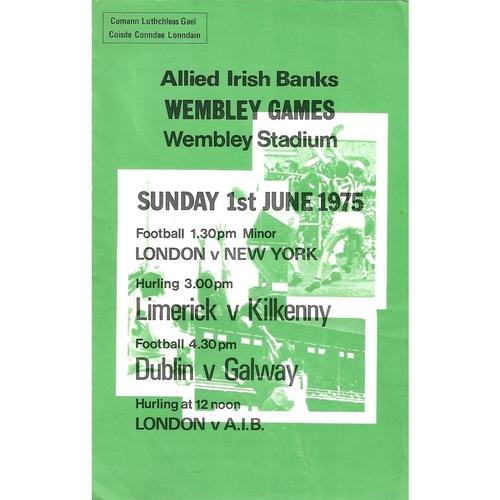 1975 Wembley Gaelic Games (London v New York, Limerick v Kilkenny & Dublin v Galway) Programme