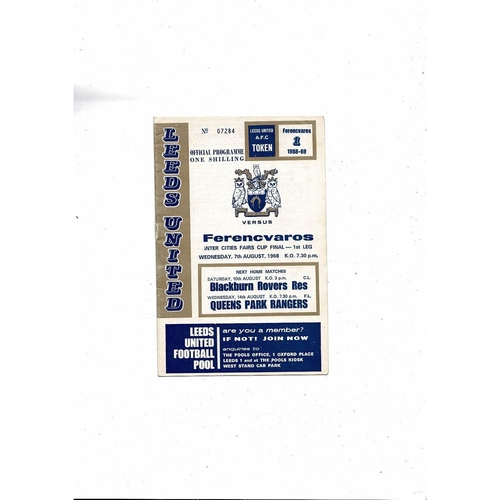 1968 Leeds United v Ferencvaros UEFA Fairs Cup Final Football Programme