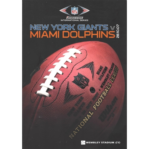 2007 New York Giants v Miami Dolphins Bridgestone International Series National Football League Programme