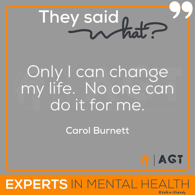 Andy Garland Therapies - Counselling Cardiff - Mental Health Services Cardiff - Cardiff Therapists - quotes and affirmations - positive affirmations - Carol Burnett