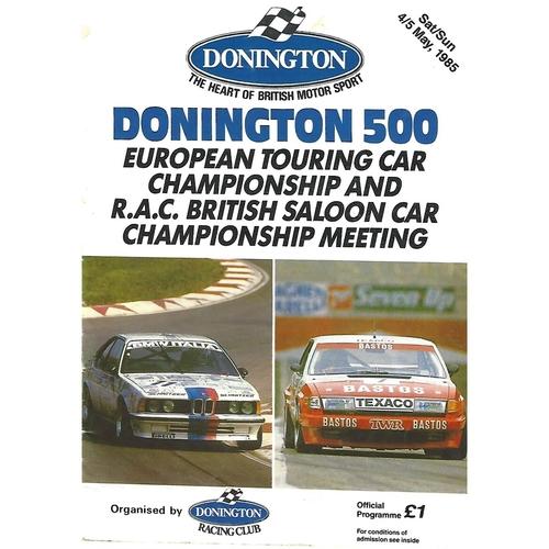 1985 Donnington Park Donnington 500 European Touring Car Championship/R.A.C British Saloon Car Championship Meeting (04-05/05/1985) Motor Racing Programme