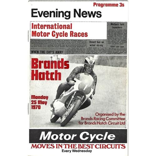 1970 Brands Hatch International Motor Cycle Racing Meeting (25/05/1970) Motor Cycle Racing Programme