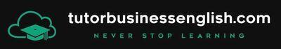 tutorbusinessenglish.com | business english tutor | business english teacher | business english classes