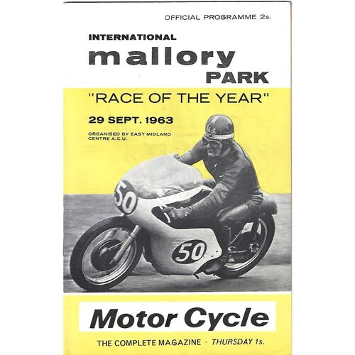 1963 Mallory Park Race of the Year Race Meeting 29/09/1963) Motor Cycle Racing Programme