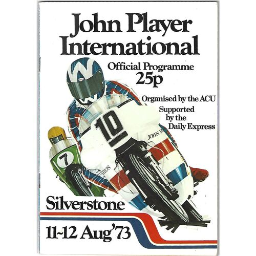 1973 Silverstone John Player International Race Meeting (11-12/08/1973) Motor Cycle Racing Programme