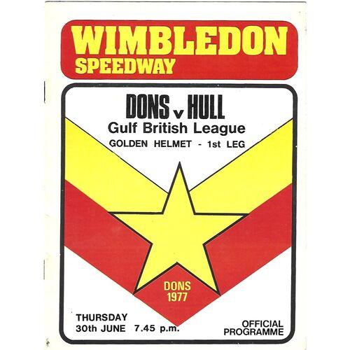 1977 Wimbledon v Hull Gulf British League Golden Helmet 1st Leg (30/06/1977) Speedway Programme