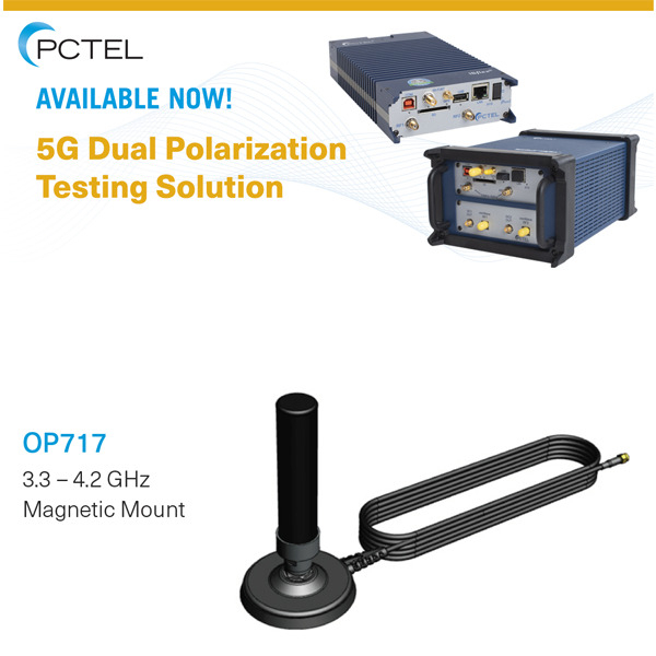 PCTEL's solution for accurate testing of 5G dual polarization beamforming is available now!