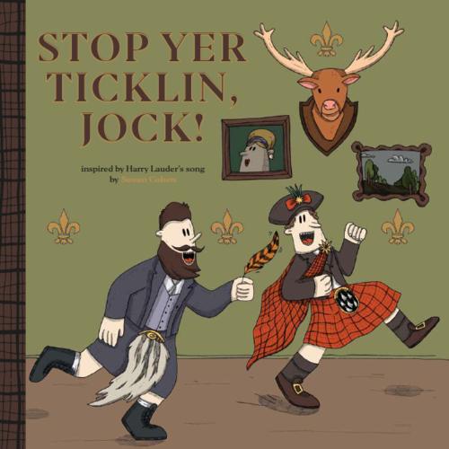 Stop Yer Ticklin Jock!