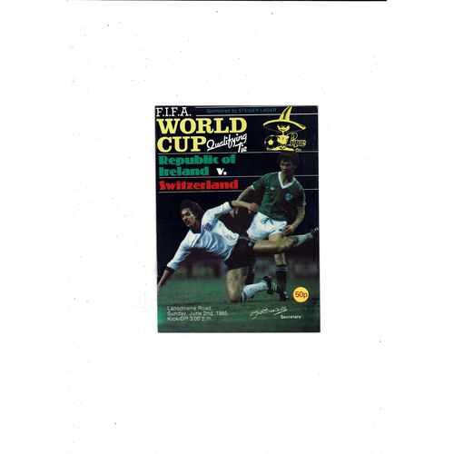 1985 Republic of Ireland v Switzerland Football Programme