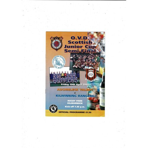 2002 Auchinleck Talbot v Kilwinning Rangers Scottish Junior Cup semi Final Football Programme