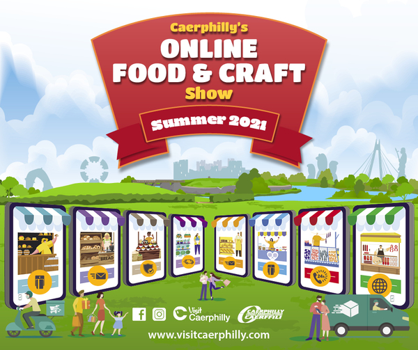 Caerphilly Food and Crafts Festivals gone Virtual