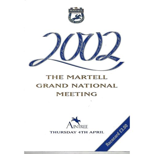 2002 Aintree Horse Racing Racecard (04/04/2002) The Martell Grand National Meeting