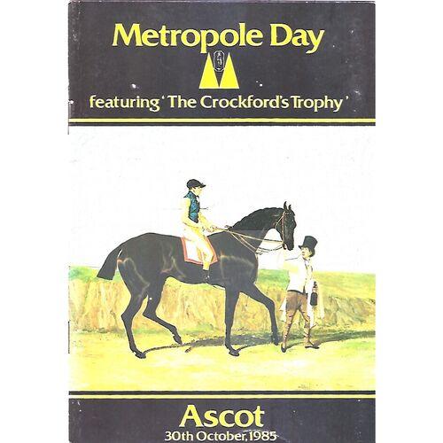 1985 Ascot Horse Racing Racecard (30/10/1985) Metropole Day