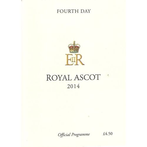 2014 Ascot Horse Racing Racecard (20/06/2014) Royal Ascot - Fourth Day
