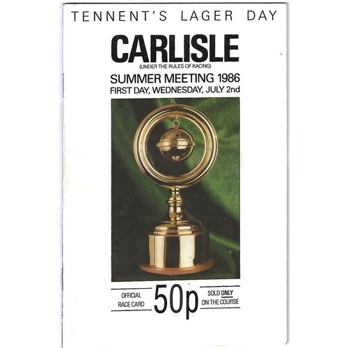 1986 Carlisle Horse Racing Racecard (02/07/1986) Summer Meeting 1986/Tennent's Lager Day