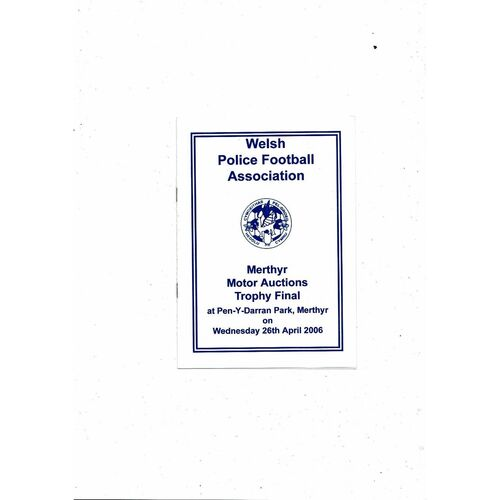 Dyfed Powys Police v South Wales Police Trophy Final Football Programme 2006