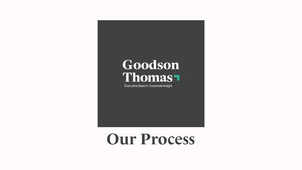 Goodson Thomas: Our Process