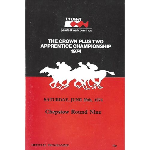 1974 Chepstow The Crown Plus Two Apprentice Championship Meeting (29/06/1974) Horse Racing Racecard