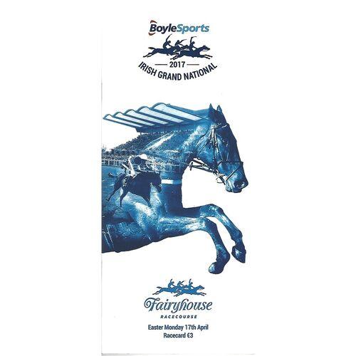 2017 Fairyhouse Irish Grand National Meeting (17/04/2017) Horse Racing Racecard