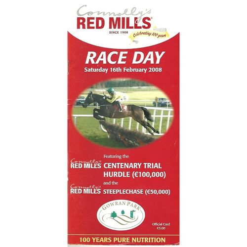 2008 Gowran Park Connolly's Red Mills Race Day Meeting (16/02/2008) Horse Racing Racecard