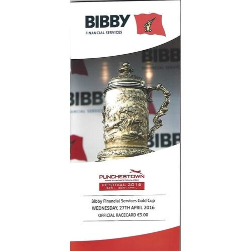 2016 Punchestown Bibby Financial Services Gold Cup Race Meeting (27/04/2016) Horse Racing Racecard