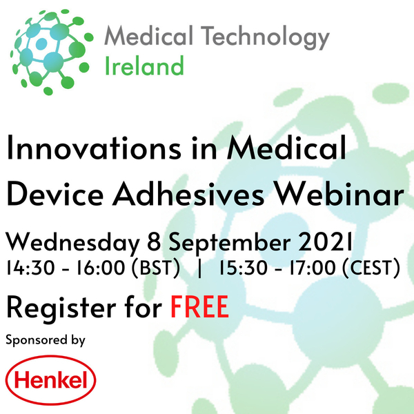 Free Webinar - Innovations in Medical Device Adhesives