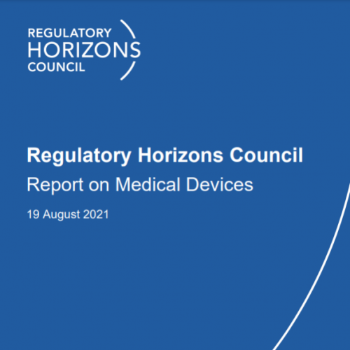 Regulatory Horizons Council Report on Medical Devices 19 August 2021