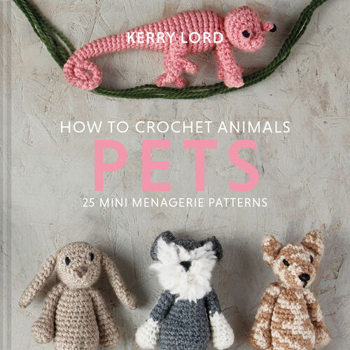 How to Crochet - Pets
