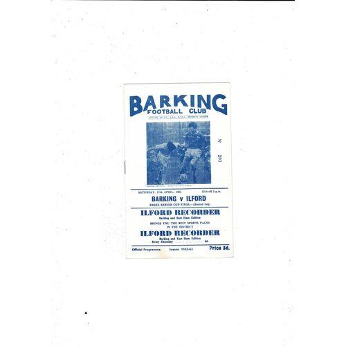 1962/63 Barking v Ilford Essex Senior Cup Final Football Programme