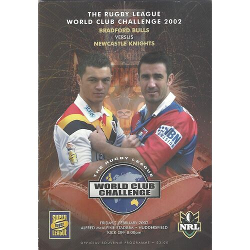 2002 Bradford Bulls v Newcastle Knights Rugby League World Club Challenge Programme