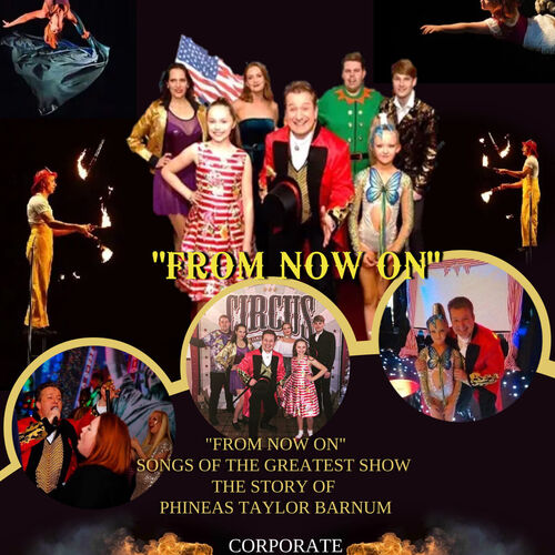 FROM NOW ON - THE BARNUM SHOW TEAM