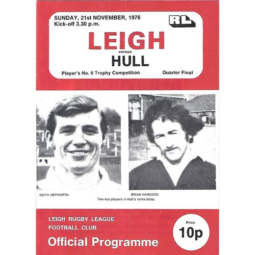 1976/77 Leigh v Hull Player's No. 6 Trophy Quarter Final Rugby League  Programme