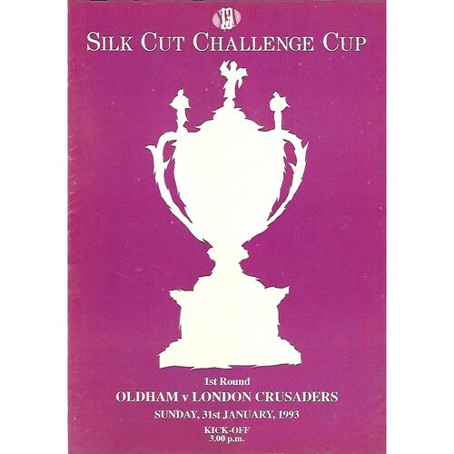 1992/93 Oldham v London Crusaders Silk Cut Challenge Cup 1st Round Rugby League Programme