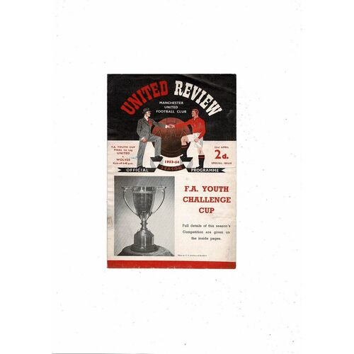 1954 Manchester United v Wolves FA Youth Cup Final Football Programme