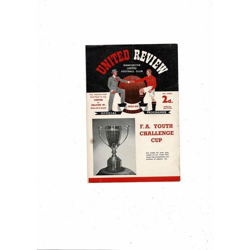 1955/56 Manchester United v Bolton Wanderers FA Youth Cup Semi Final Football Programme