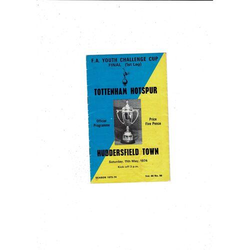 1974 Tottenham Hotspur v Huddersfield Town FA Youth Cup Final Football Programme