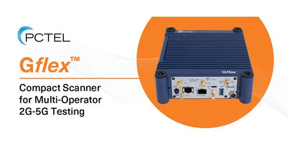 The New PCTEL Gflex™ scanning receiver