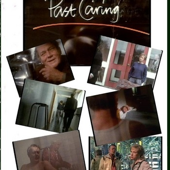 Past Caring (1985) BBC Play. Starring : Denholm Elliott, Connie Booth