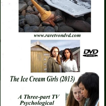 The Ice Cream Girls (2013) ITV 3-Part drama based on the novel by Dorothy Koomson.