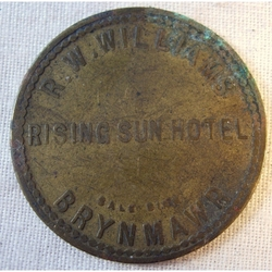 Rising Sun Hotel Brynmawr R.W.Williams 1 Inch Diameter Check/Token