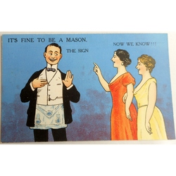 It's Fine to be a Mason. The Sign. Millar & Lang Postcard 2984