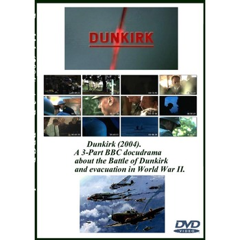 Dunkirk (2004). A 3-Part BBC docudrama