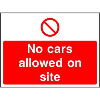 No cars allowed on site