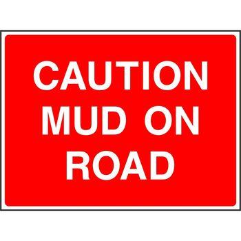 CAUTION MUD ON ROAD