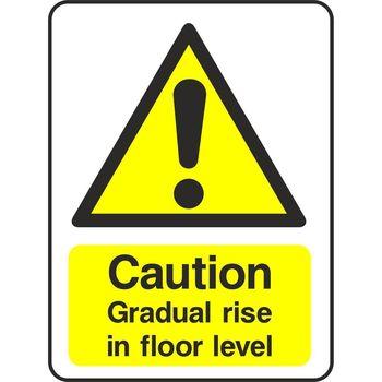 Caution Gradual rise in floor level