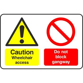 Caution Wheelchair access Do not block gangway