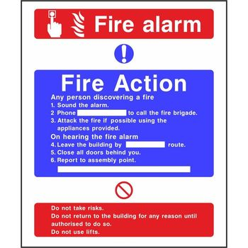 Fire Action Notice with Fire alarm Do not use lift