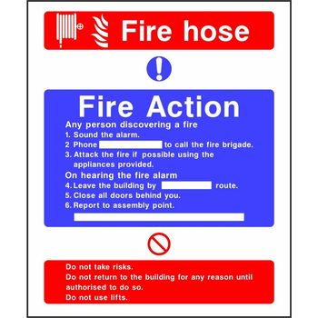 Fire Action Notice with Fire hose